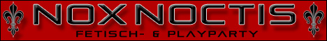 Nox Noctis , Die Fetisch- und Playparty